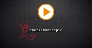 faszientherapie
